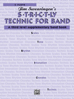 S*t*r*i*c*t-ly Strictly Technic for Band - C Flute Buch