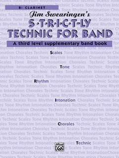 S*t*r*i*c*t-ly Strictly Technic for Band - B-Flat Clarinet Buch