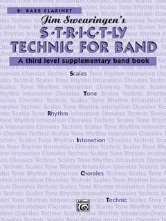 S*t*r*i*c*t-ly Strictly Technic for Band - B-Flat Bass Clarinet Buch