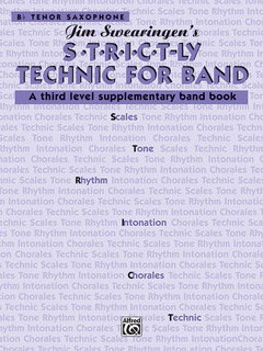 S*t*r*i*c*t-ly Strictly Technic for Band - B-Flat Tenor Saxophone Buch