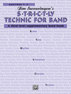 S*t*r*i*c*t-ly Strictly Technic for Band - Baritone T.C. Buch