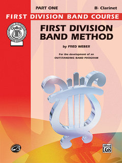 First Division Band Method, Part 1 - B-Flat Clarinet Buch