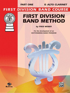 First Division Band Method, Part 1 - E-Flat Alto Clarinet Buch