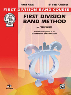 First Division Band Method, Part 1 - B-Flat Bass Clarinet Buch