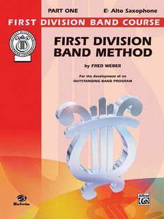 First Division Band Method, Part 1 - E-Flat Alto Saxophone Buch