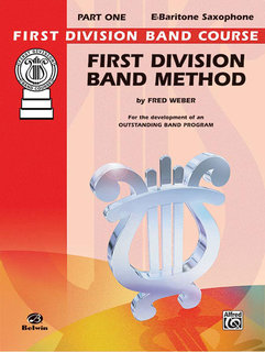 First Division Band Method, Part 1 - E-Flat Baritone Saxophone Buch