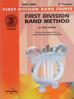 First Division Band Method, Part 1 - B-Flat Cornet (Trumpet) Buch