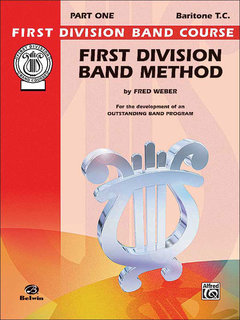 First Division Band Method, Part 1 - Baritone (T.C.) Buch