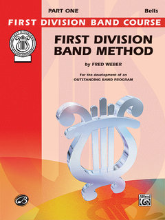 First Division Band Method, Part 1 - Bells Buch