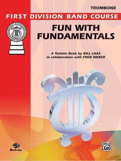 Fun with Fundamentals - Trombone Buch
