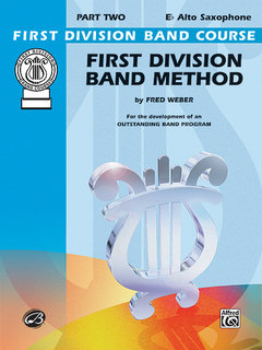 First Division Band Method, Part 2 - E-Flat Alto Saxophone Buch