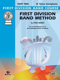 First Division Band Method, Part 2 - B-Flat Tenor Saxophone Buch