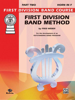 First Division Band Method, Part 2 - Horn in F Buch