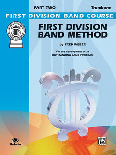 First Division Band Method, Part 2 - Trombone Buch