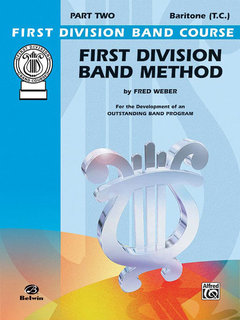 First Division Band Method, Part 2 - Baritone (T.C.) Buch