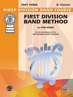 First Division Band Method, Part 3 - B-Flat Clarinet Buch