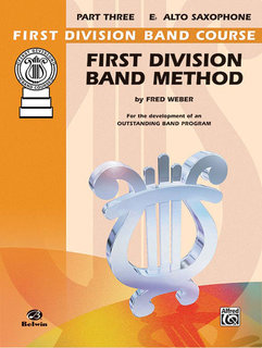 First Division Band Method, Part 3 - E-Flat Alto Saxophone Buch