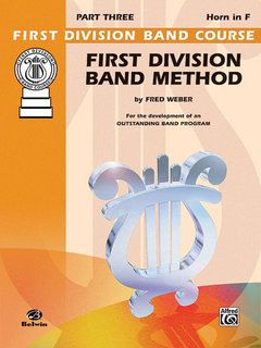 First Division Band Method, Part 4 - Horn in F Buch