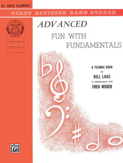 Advanced Fun with Fundamentals - B-Flat Bass Clarinet Buch