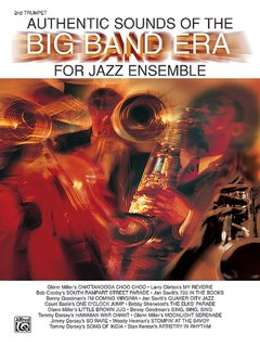 Authentic Sounds of the Big Band Era - 2nd Trumpet