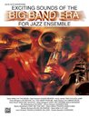 Exciting Sounds of the Big Band Era - 2nd E-Flat Alto...