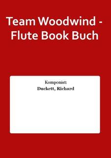 Team Woodwind - Flute Book Buch