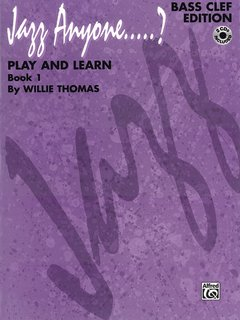 Jazz Anyone ..... ?, Book 1 -- Play and Learn - Bass Clef Instruments