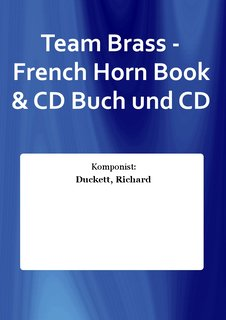Team Brass - French Horn Book & CD Buch und CD