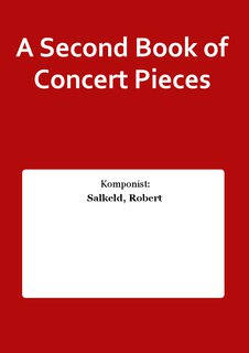 A Second Book of Concert Pieces