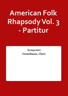 American Folk Rhapsody Vol. 3 - Partitur