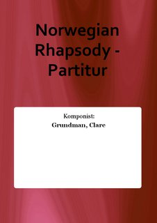 Norwegian Rhapsody - Partitur
