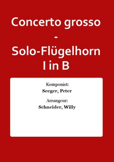 Concerto grosso - Solo-Flügelhorn I in B