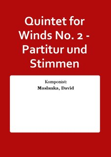 Quintet for Winds No. 2 - Partitur und Stimmen