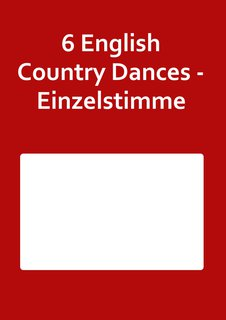 6 English Country Dances - Einzelstimme