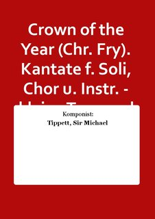 Crown of the Year (Chr. Fry). Kantate f. Soli, Chor u. Instr. - kleine Trommel