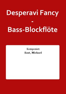 Desperavi Fancy - Bass-Blockflöte