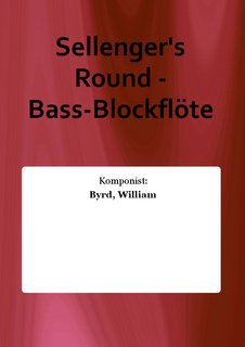 Sellengers Round - Bass-Blockflöte