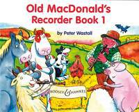 Old MacDonalds Recorder Book Vol. 1