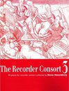 The Recorder Consort Vol. 3