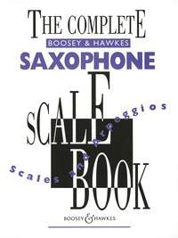 The Complete Boosey & Hawkes Saxophone Scale Book