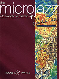 The Microjazz Alto Saxophone Collection Vol. 1