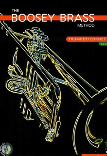 The Boosey Brass Method Trumpet/Cornet Vol. 1