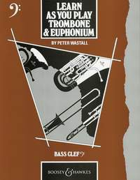 Learn As You Play Trombone and Euphonium (englische Ausgabe)