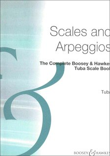 The Complete Boosey & Hawkes Tuba Scale Book