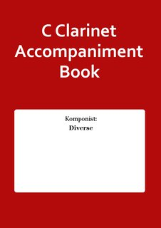 C Clarinet Accompaniment Book