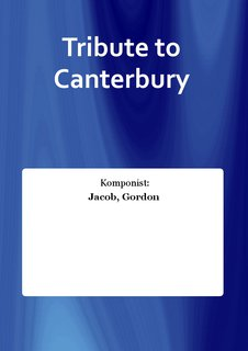 Tribute to Canterbury