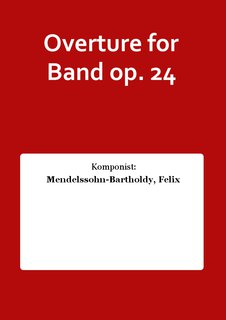 Overture for Band op. 24