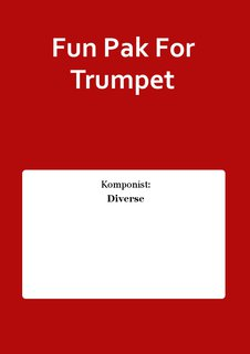 Fun Pak For Trumpet