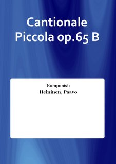 Cantionale Piccola op.65 B