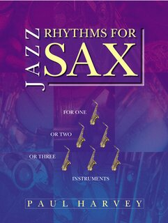Jazz rhythms for sax